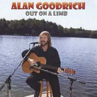 Alan Goodrich | Out On A Limb