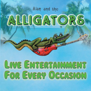 Alan and The Alligators at: Private Event @ Private Event